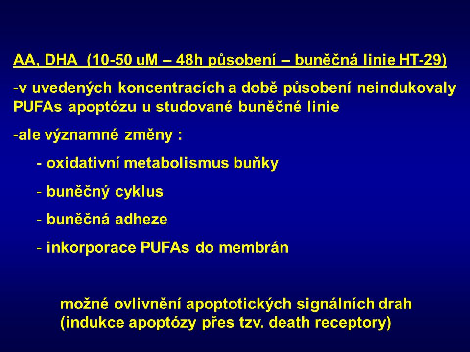 AA, DHA (10-50 uM – 48h působení – buněčná linie HT-29)