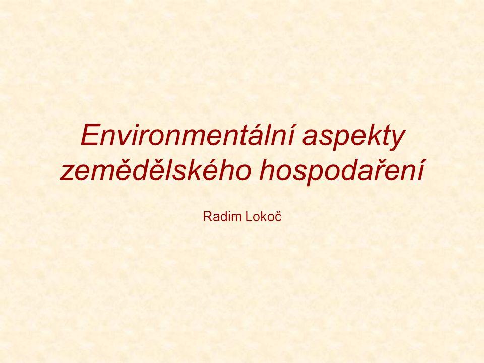 Environmentální aspekty zemědělského hospodaření