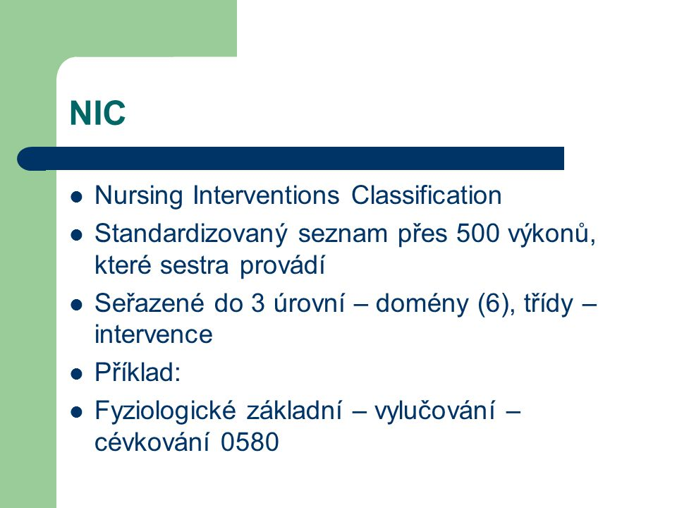 NIC Nursing Interventions Classification