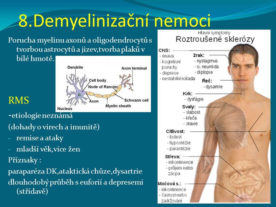 8.Demyelinizační nemoci