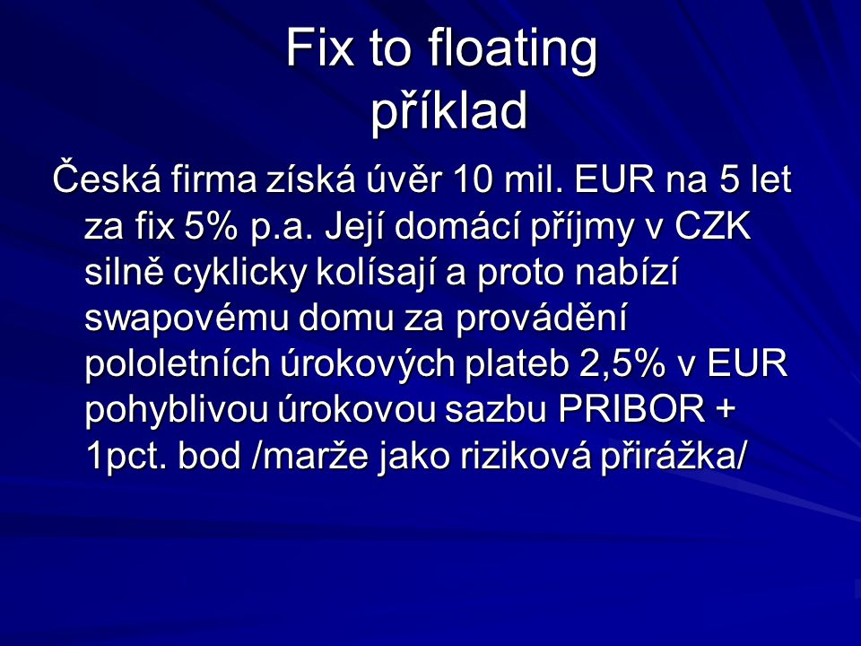 Fix to floating příklad