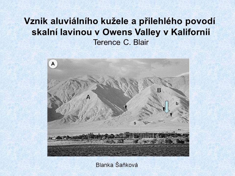 Vznik aluviálního kužele a přilehlého povodí skalní lavinou v Owens Valley v Kalifornii Terence C. Blair