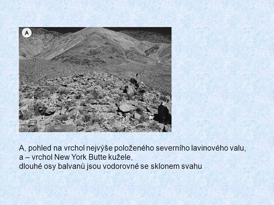 A, pohled na vrchol nejvýše položeného severního lavinového valu,