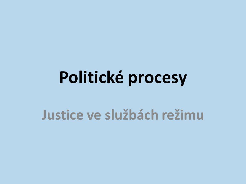 Justice ve službách režimu