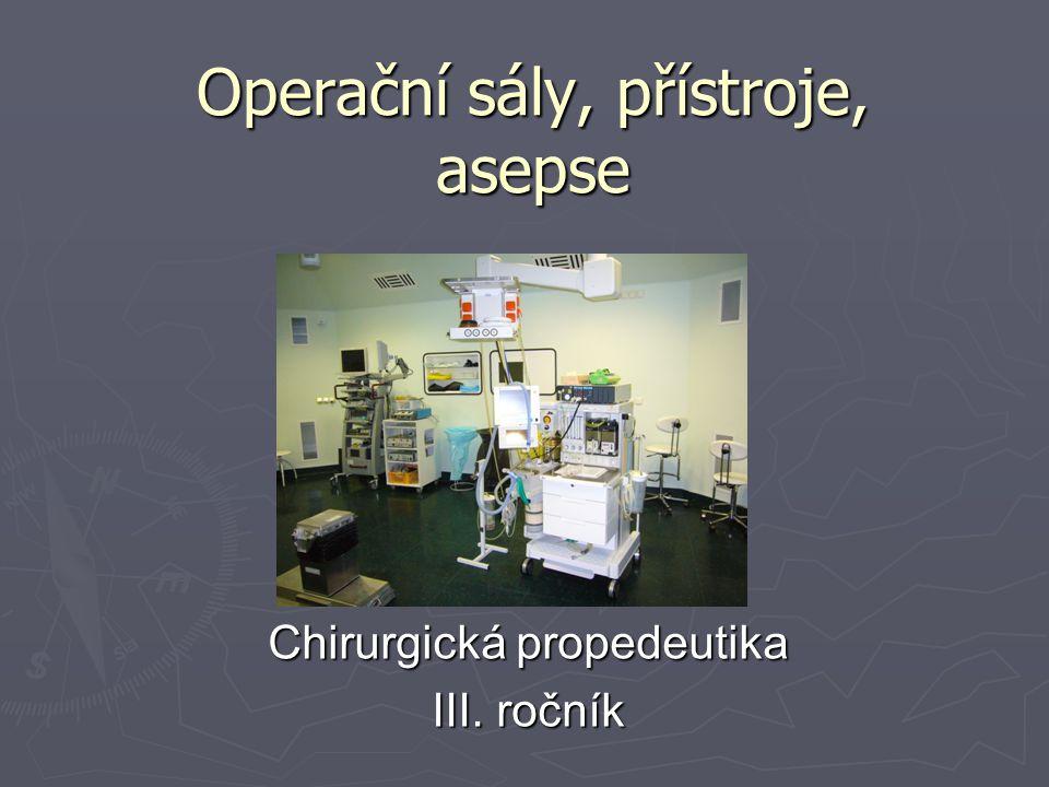 Operační sály, přístroje, asepse