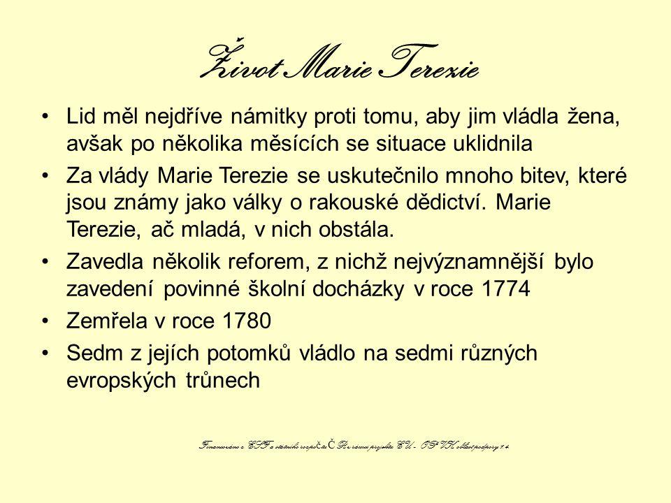 Život Marie Terezie Lid měl nejdříve námitky proti tomu, aby jim vládla žena, avšak po několika měsících se situace uklidnila.