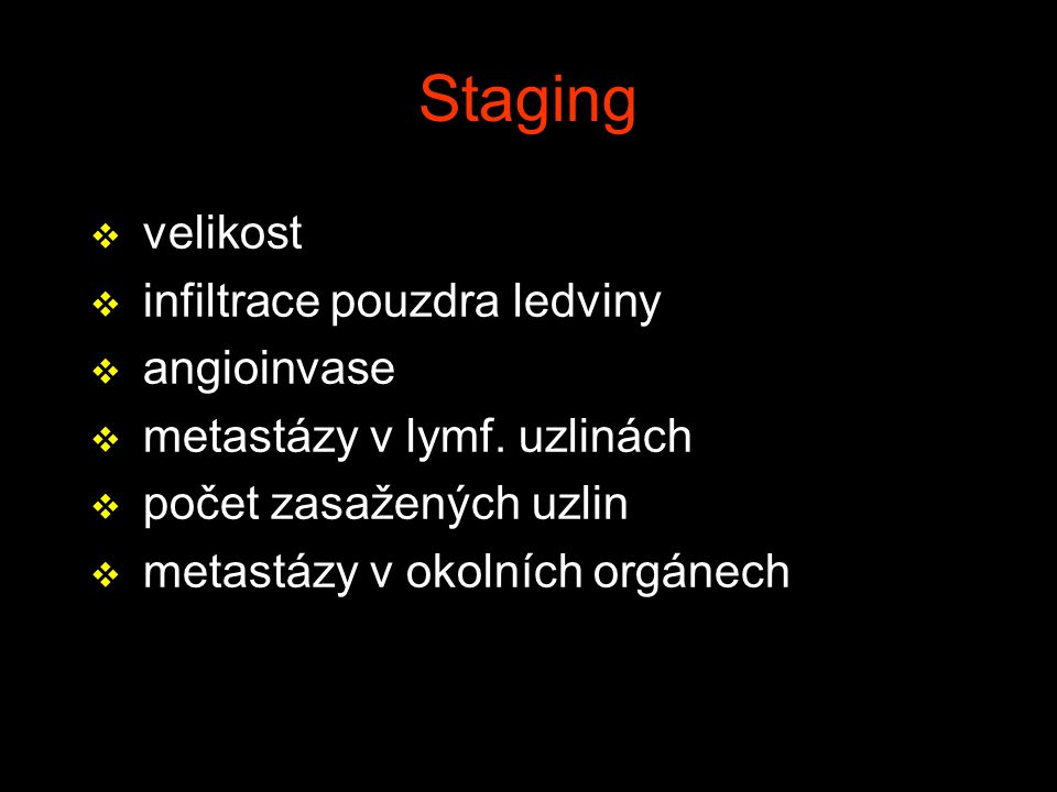 Staging velikost infiltrace pouzdra ledviny angioinvase