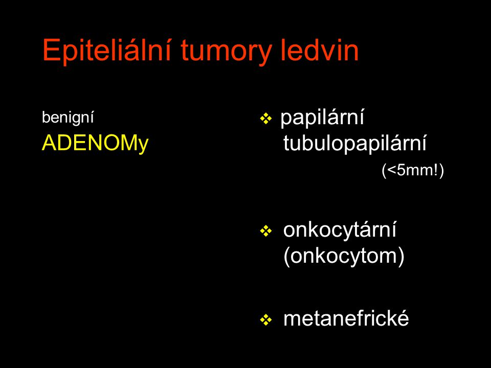 Epiteliální tumory ledvin