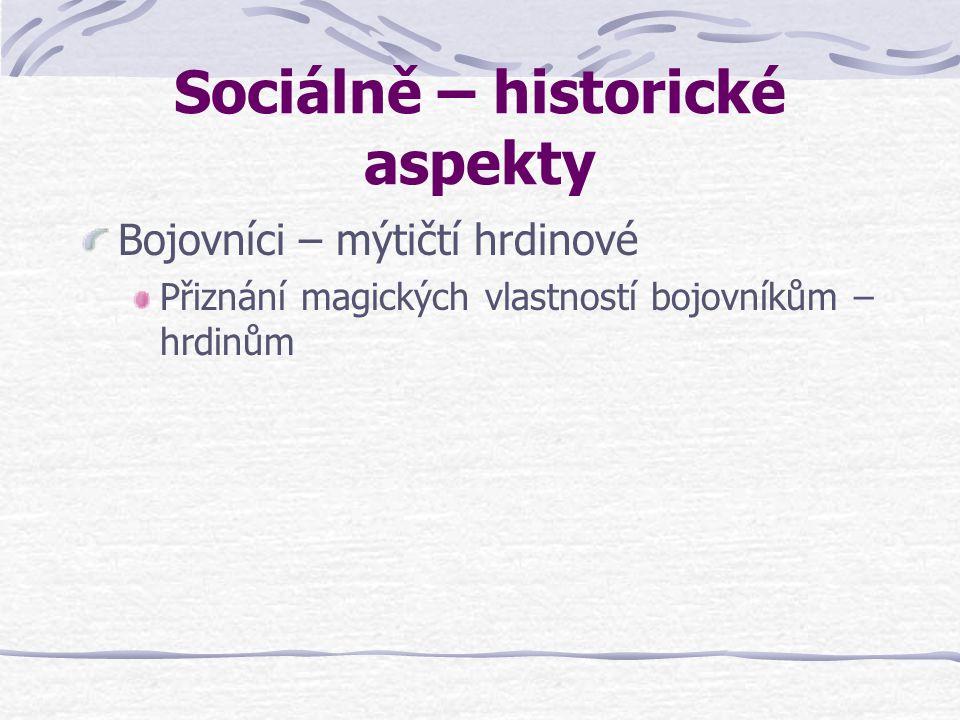 Sociálně – historické aspekty