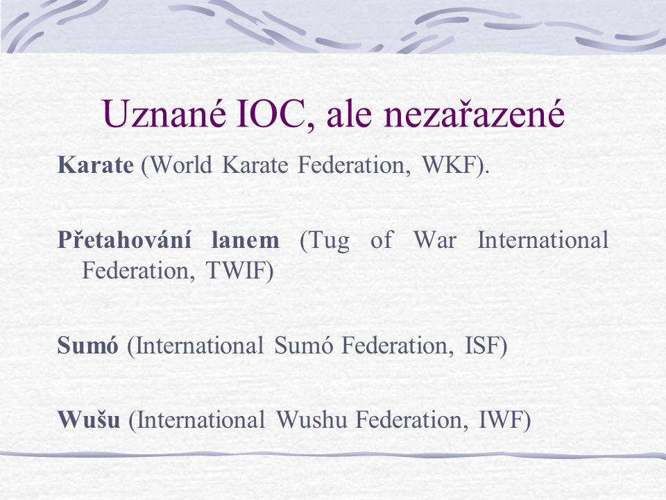 Uznané IOC, ale nezařazené