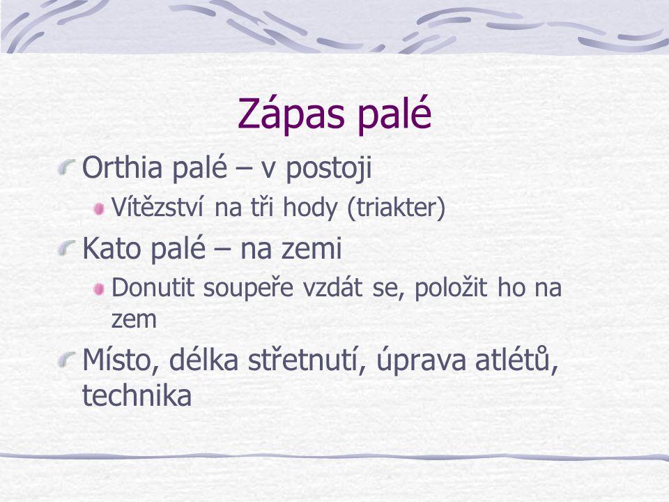 Zápas palé Orthia palé – v postoji Kato palé – na zemi
