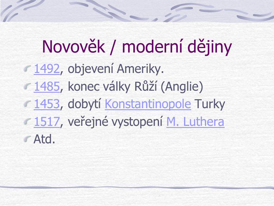 Novověk / moderní dějiny