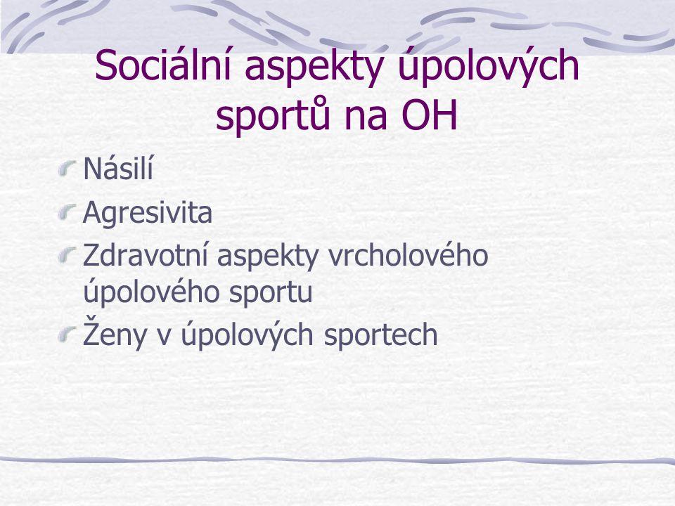 Sociální aspekty úpolových sportů na OH
