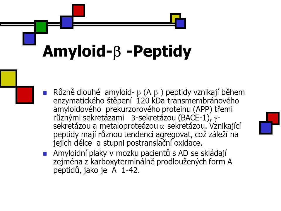 Amyloid- -Peptidy