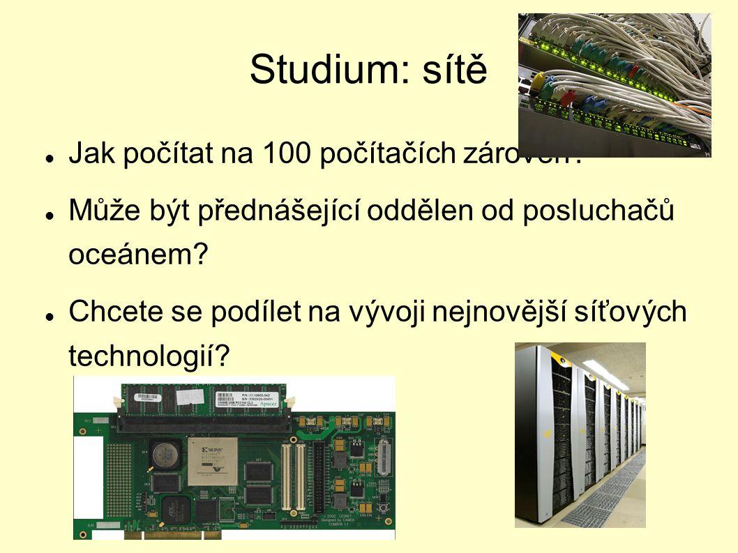 Studium: sítě Jak počítat na 100 počítačích zároveň