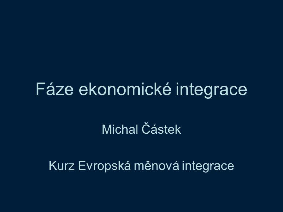 Fáze ekonomické integrace