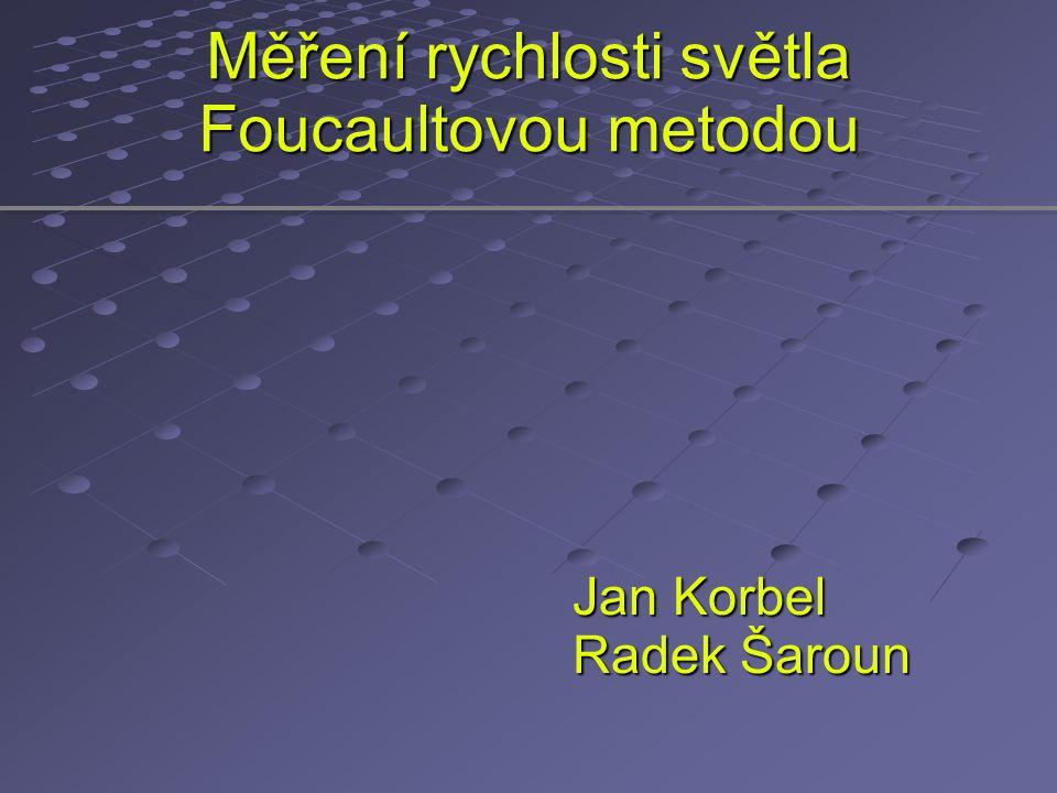Měření rychlosti světla Foucaultovou metodou