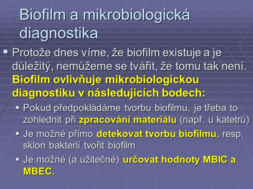 Biofilm a mikrobiologická diagnostika