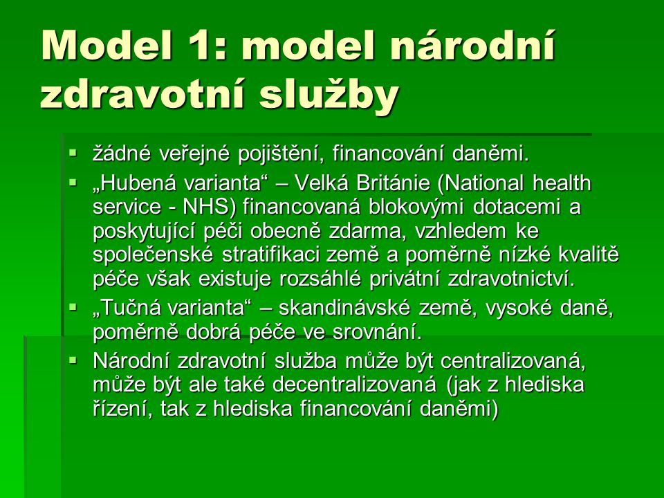 Model 1: model národní zdravotní služby