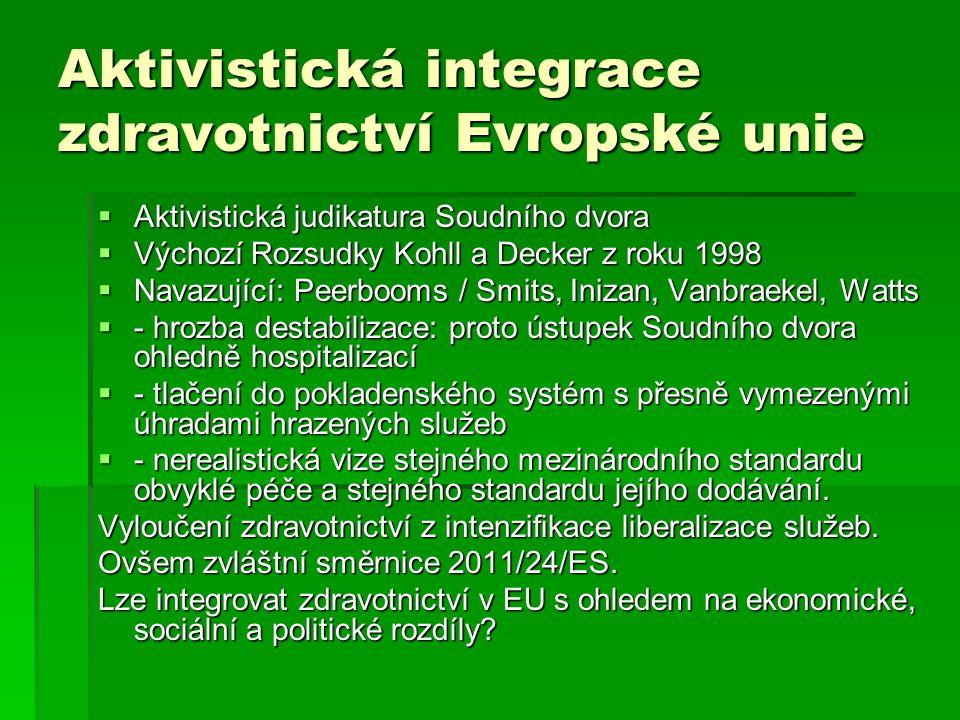 Aktivistická integrace zdravotnictví Evropské unie