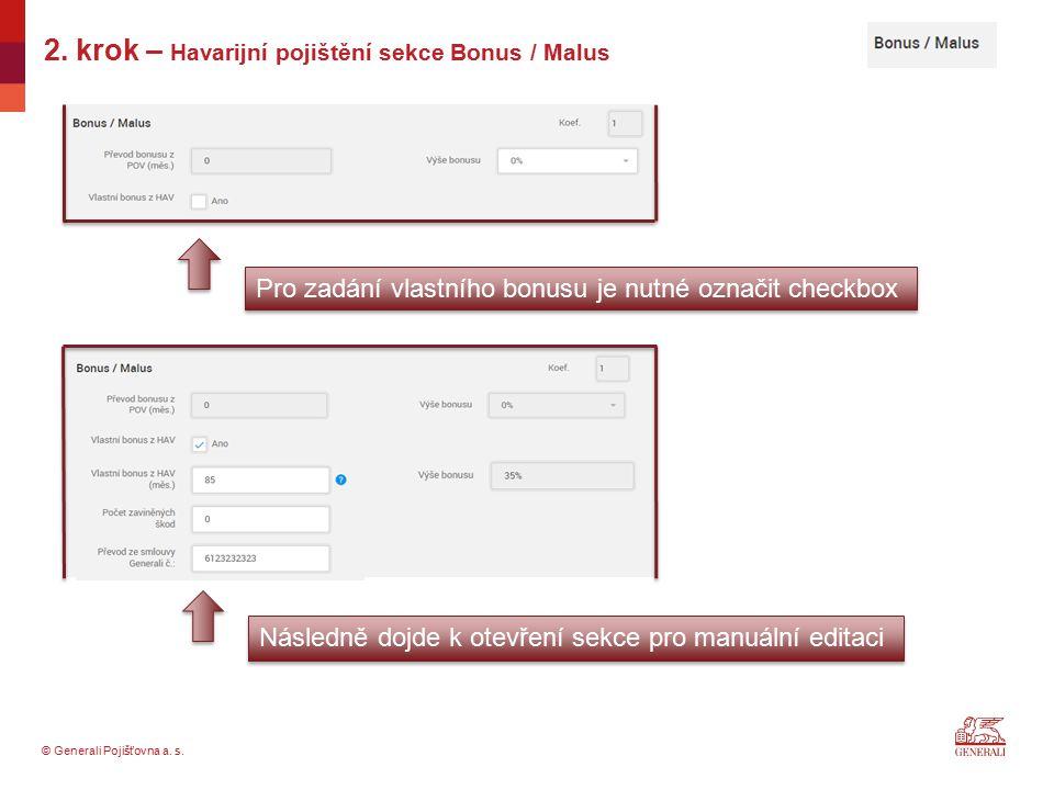 2. krok – Havarijní pojištění sekce Bonus / Malus