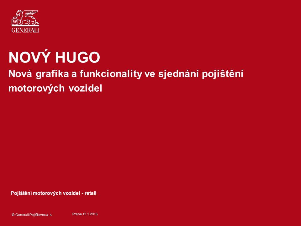 NOVÝ HUGO Nová grafika a funkcionality ve sjednání pojištění motorových vozidel