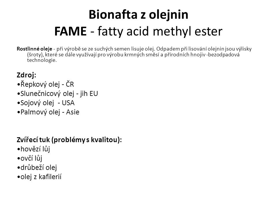 Bionafta z olejnin FAME - fatty acid methyl ester