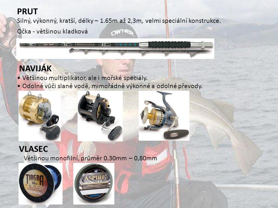 PRUT Silný, výkonný, kratší, délky – 1.65m až 2,3m, velmi speciální konstrukce. Očka - většinou kladková.
