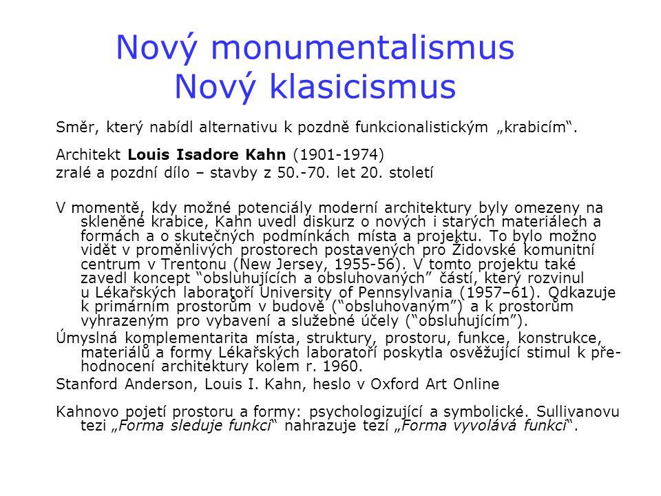 Nový monumentalismus Nový klasicismus