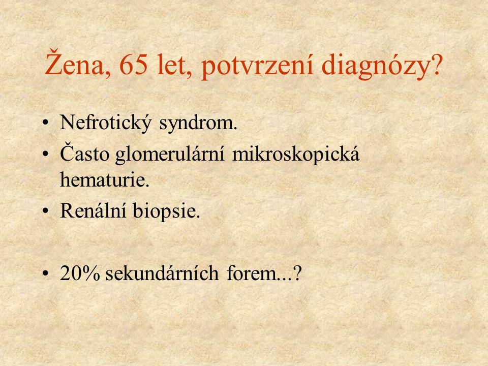 Žena, 65 let, potvrzení diagnózy
