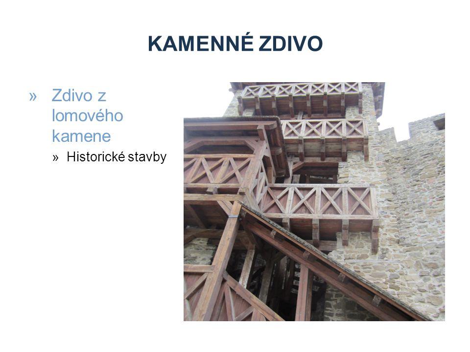 Kamenné zdivo Zdivo z lomového kamene Historické stavby
