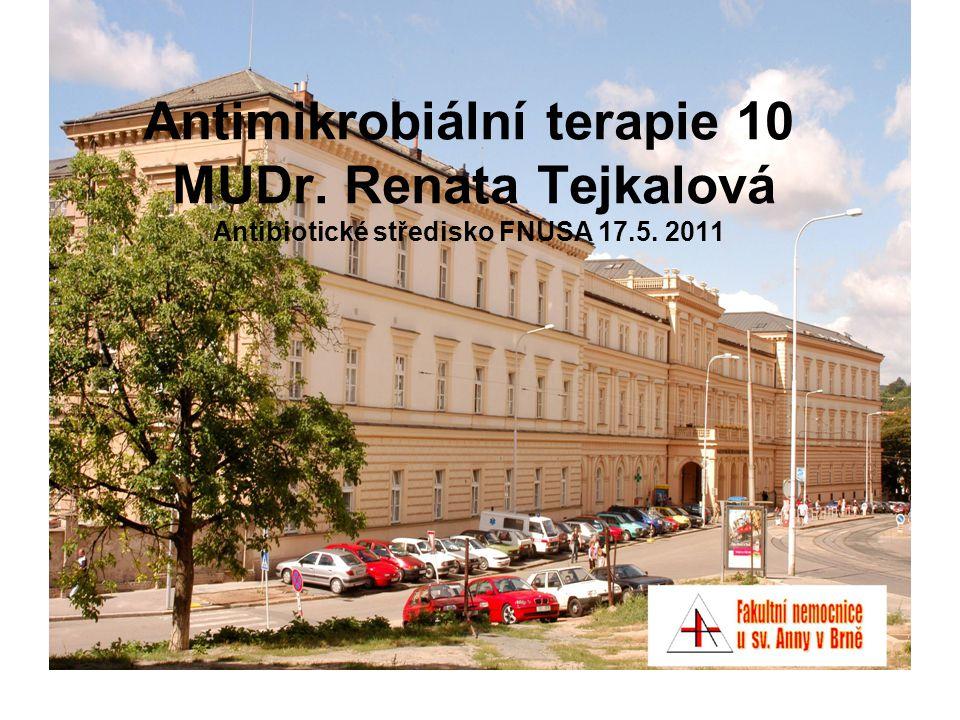Antimikrobiální terapie 10 MUDr