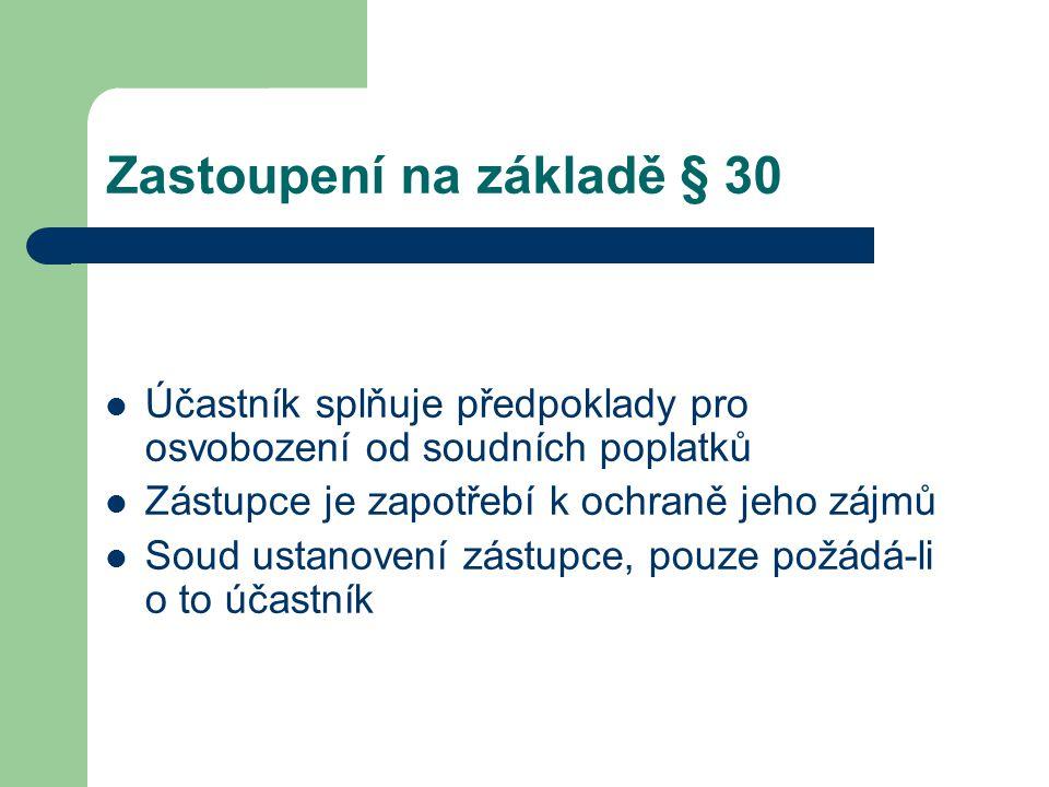 Zastoupení na základě § 30