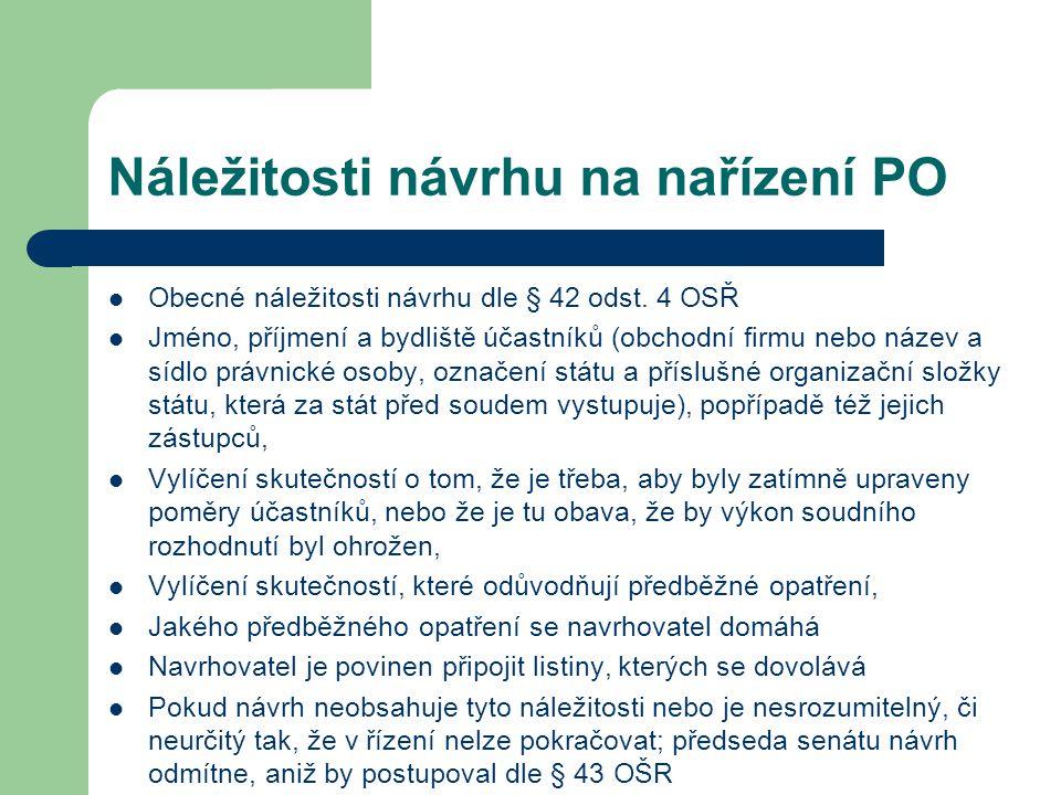 Náležitosti návrhu na nařízení PO