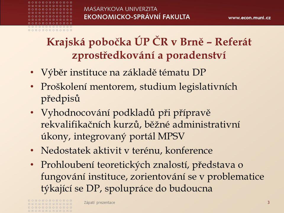 Krajská pobočka ÚP ČR v Brně – Referát zprostředkování a poradenství