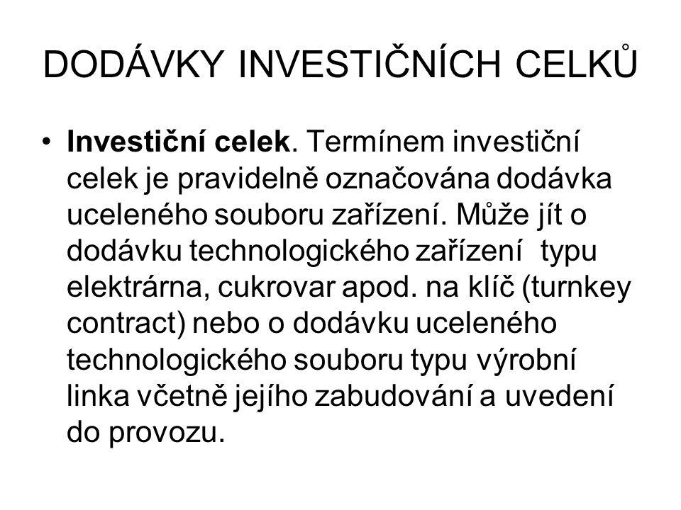 DODÁVKY INVESTIČNÍCH CELKŮ