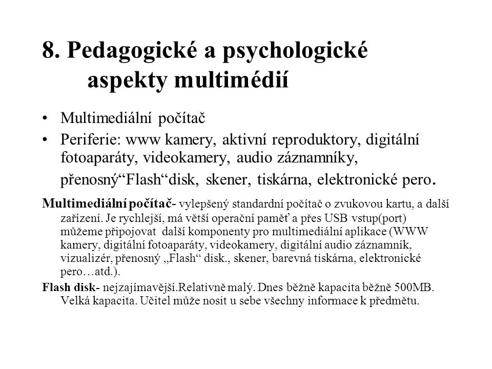 8. Pedagogické a psychologické aspekty multimédií