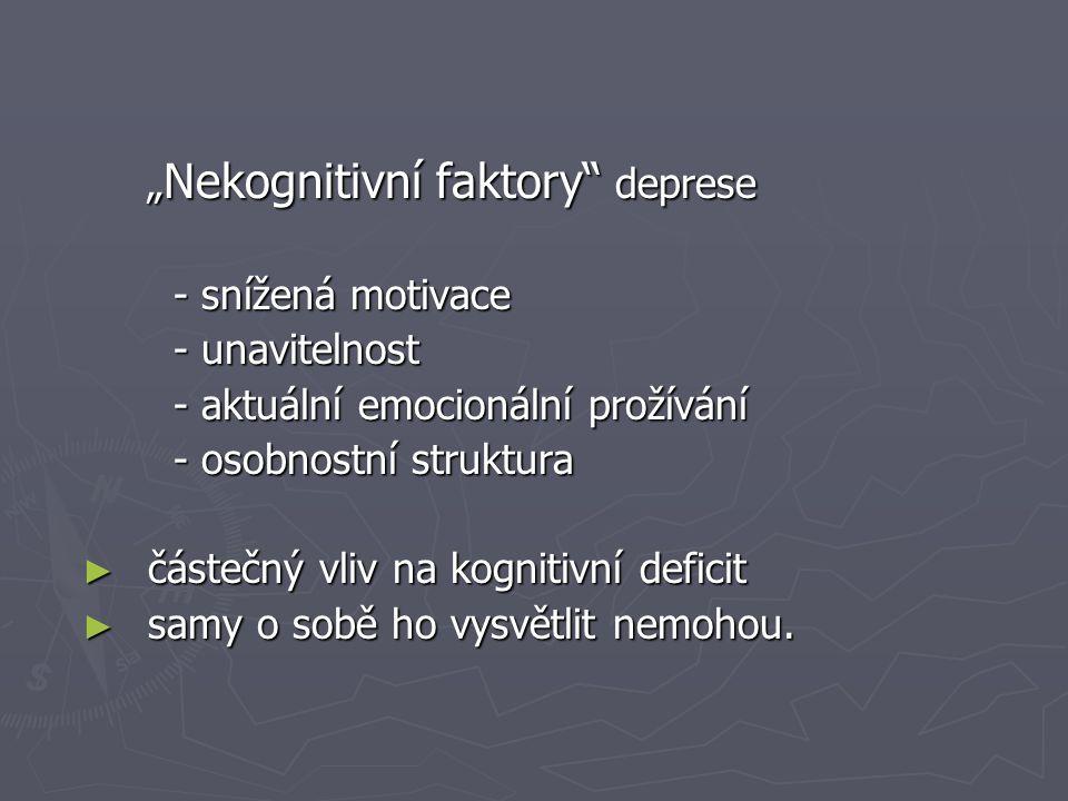 """""""Nekognitivní faktory deprese"""