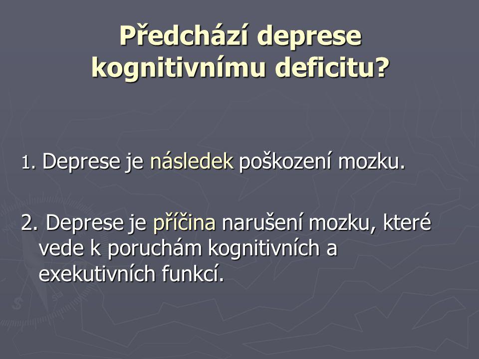 Předchází deprese kognitivnímu deficitu