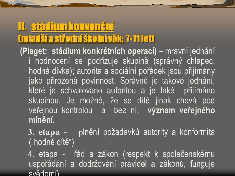 II. stádium konvenční (mladší a střední školní věk; 7-11 let)