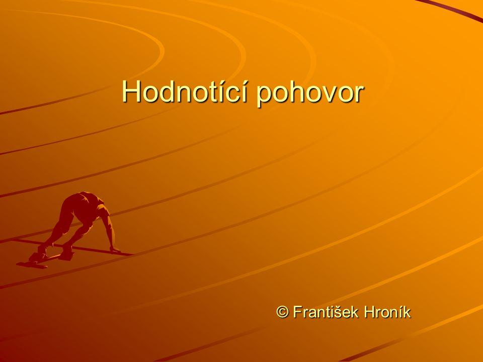 Hodnotící pohovor © František Hroník
