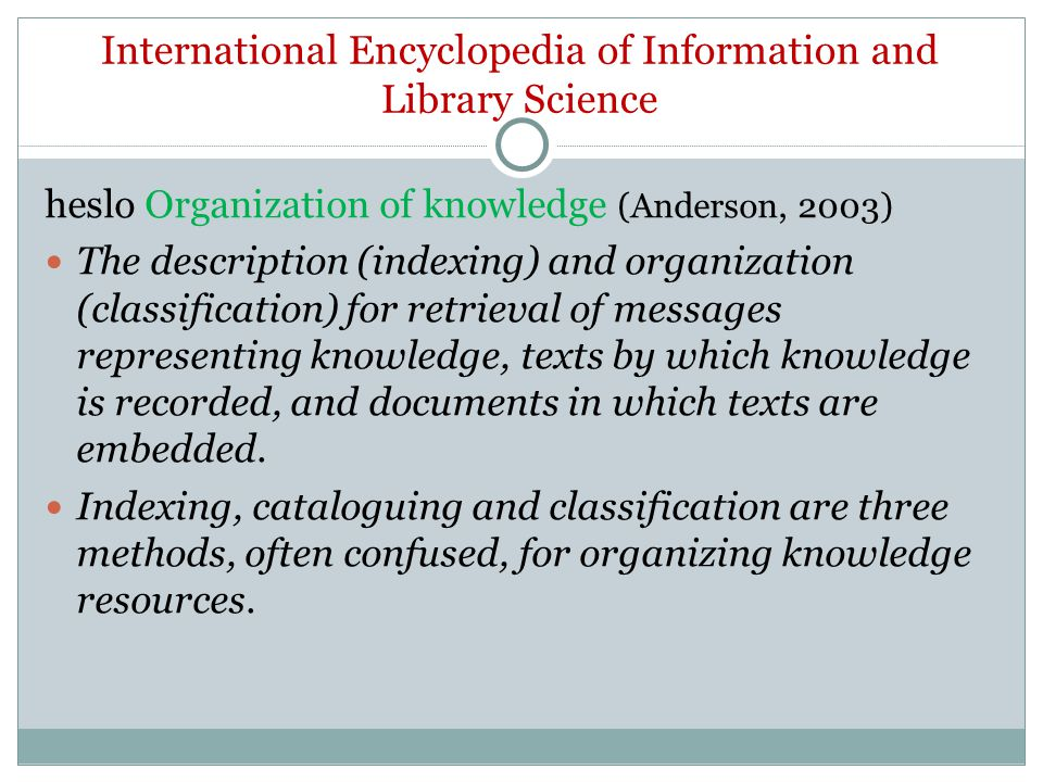 International Encyclopedia of Information and Library Science