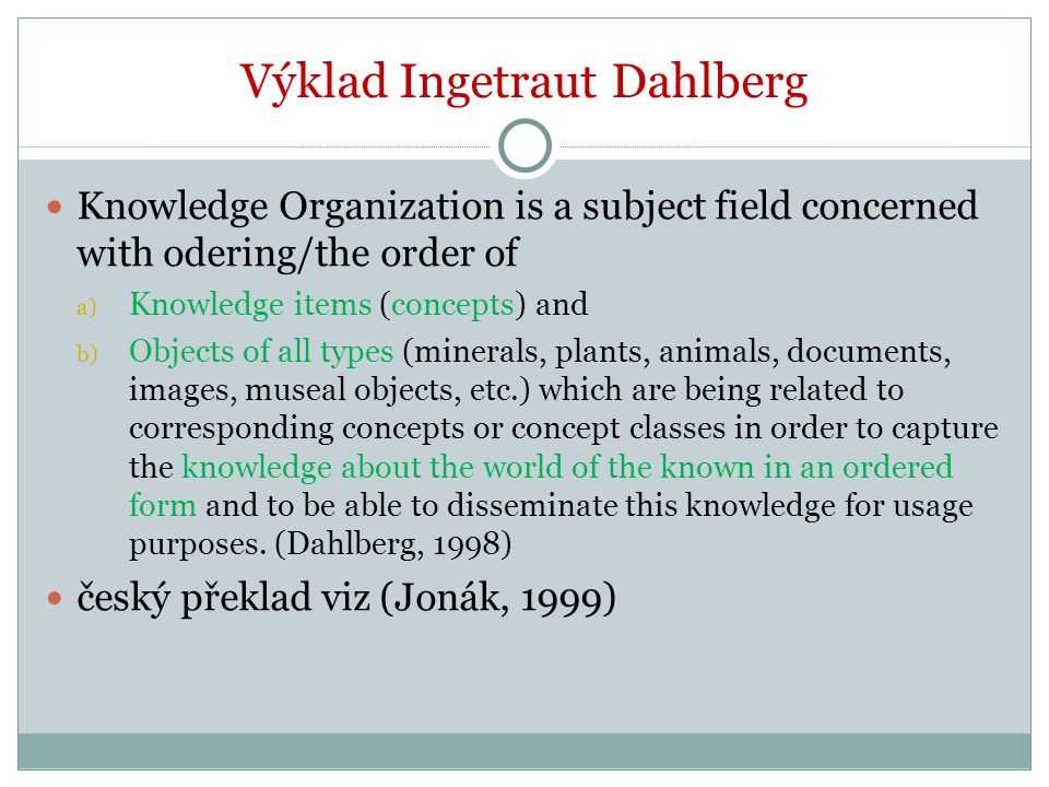 Výklad Ingetraut Dahlberg