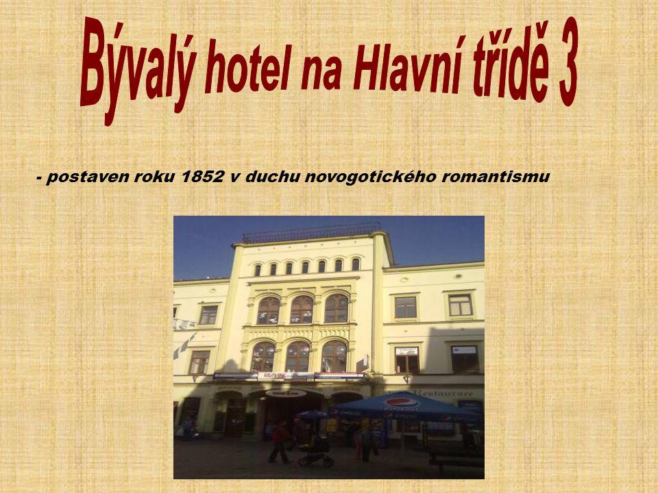 Bývalý hotel na Hlavní třídě 3
