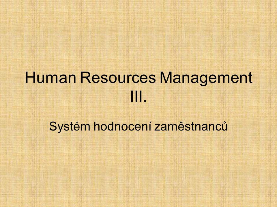 Human Resources Management III.
