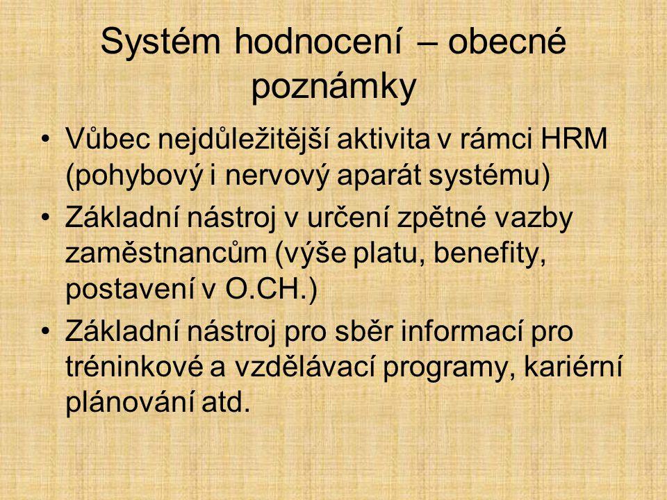 Systém hodnocení – obecné poznámky