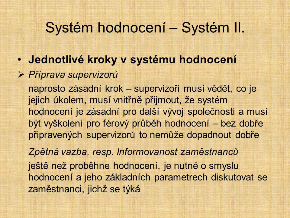 Systém hodnocení – Systém II.