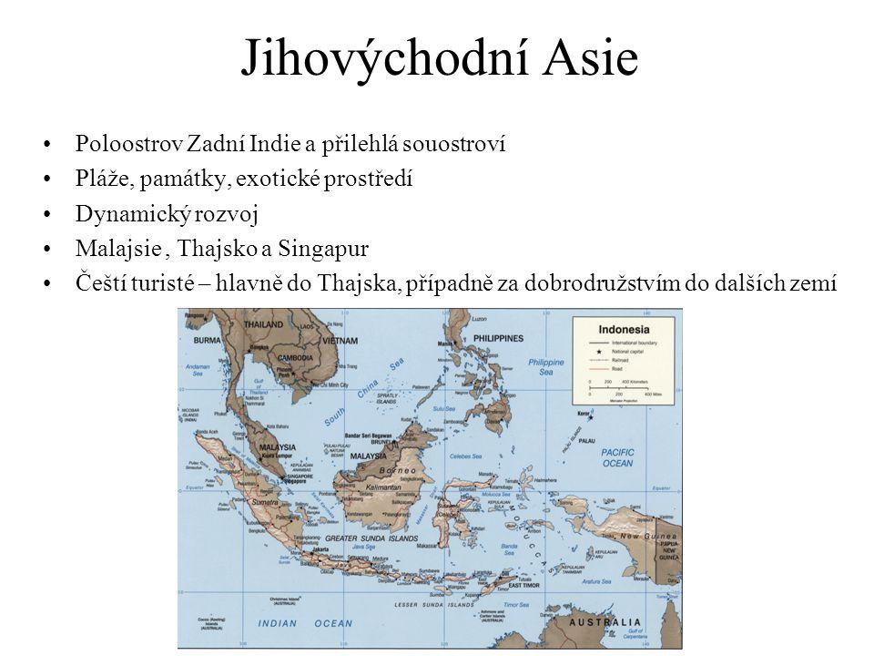 Jihovýchodní Asie Poloostrov Zadní Indie a přilehlá souostroví