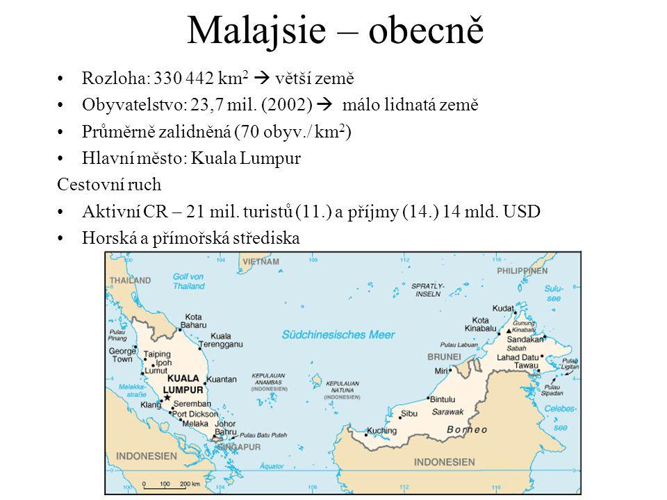 Malajsie – obecně Rozloha: 330 442 km2  větší země