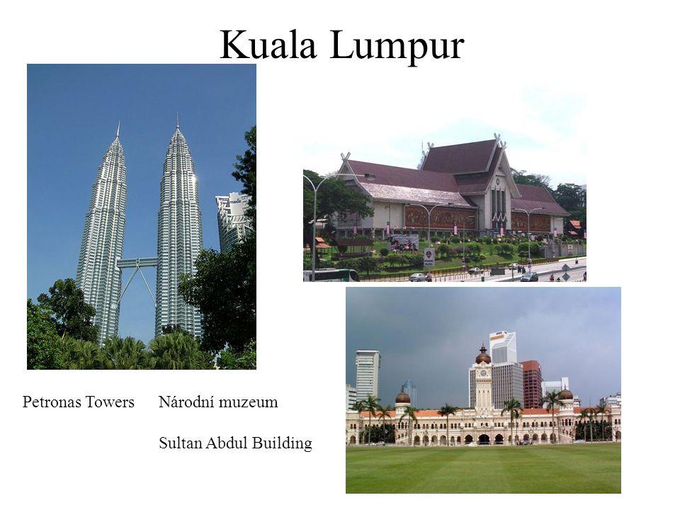 Kuala Lumpur Petronas Towers Národní muzeum Sultan Abdul Building